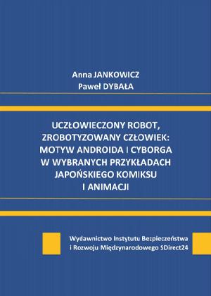 Anna JANKOWICZ<br>Paweł DYBAŁA